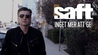Saft-Inget Mer Att Ge (Official Video)