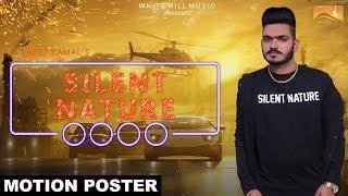 Silent Nature  (Motion Poster) Preet Kamal | White Hill Music | Releasing on 23rd Jan