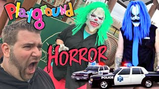 I FOUGHT CLOWNS AT PLAYGROUND (COPS CAME) NOT CLICKBAIT!