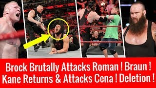 Brock Brutally Attacks Roman ! Kane Returns & Attack John Cena ! WWE Raw 3/19/2018 Highlights 19 Mar