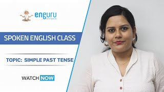 Spoken English Class Beginner 36 | Simple past tense | Learn English with the enguru App
