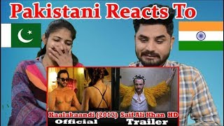 Pakistani Reacts To | Kaalakaandi | Official Trailer | Saif Ali Khan | Akshat Verma | January 12