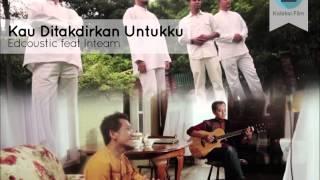 Karaoke Kau Ditakdirkan Untukku  by Edcoustic