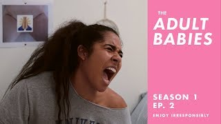 """The Adult Babies 