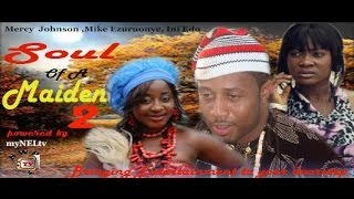 soul of a maiden pt 2  -   Nigeria Nollywood movie