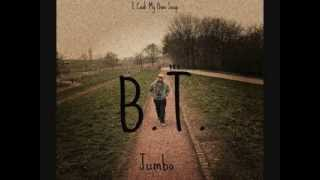 B.T. - Bates ist Boss (Jumbo Tape JETZT! zum FREE Download)