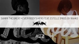 Sampa The Great - Everybody's Hero feat. Estelle