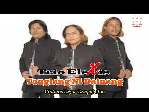 Trio Elexis - Tangiang Ni Dainang