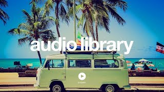 Top 10: Best Bright Music from YouTube Audio Library