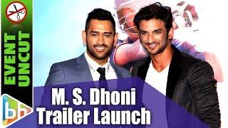 M. S. Dhoni   The Untold Story    Sushant Singh Rajput   Official Trailer   Event Uncut