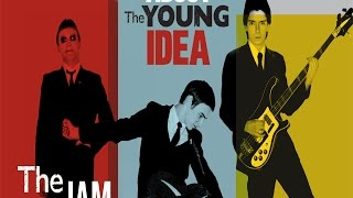 THE JAM - ABOUT THE YOUNG IDEA EXHIBITION - LIVERPOOL 2016