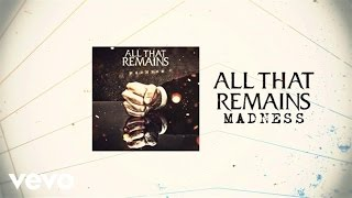 All That Remains - Madness (Lyric Video)