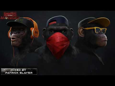 Minimal Techno & Minimal House Mix 2018 - Best Dark Monkeys [High Tripping Set] By Patrick Slayer