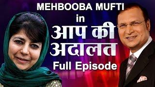 Mehbooba Mufti in Aap Ki Adalat (Full Episode) - India TV