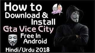 how to download GTA vicecity free in android [2018]|| play and enjoy
