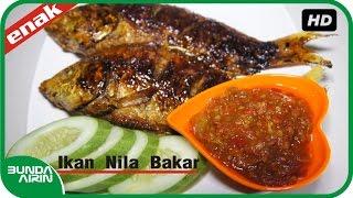 Ikan Nila Bakar Resep Masakan Rumahan Indonesia Sehari Hari Mudah Simpel - Bunda Airin