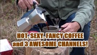 Hot, Sexy, Fancy Coffee and 3 Awesome Channels!