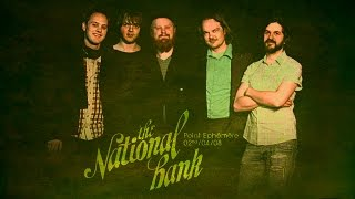 The National Bank live at Le Point Ephémère 2008 Full Show