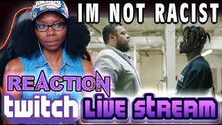 Joyner Lucas - I'm Not Racist (REACTION) Twitch Live Stream