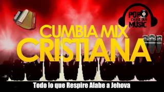 Cumbia Mix Cristiana 1 (Pop Christian Music Ministry)