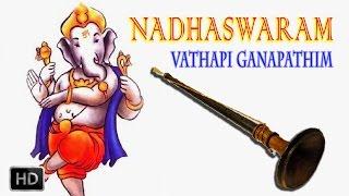Vathapi+Ganapathim+-+Nadhaswaram+-+Classical+Instrumental+-+Jayashankar+%26+Valayapatti+Subramaniam