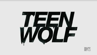 Teen Wolf - Ready or Not Scott's pack
