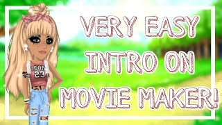 HOW TO MAKE A REALLY EASY MSP INTRO ON MOVIE MAKER!