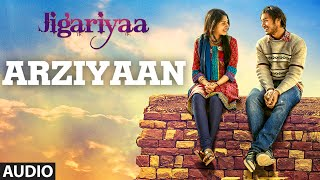 Exclusive: Arziyaan Full Audio Song | Jigariyaa | Vikrant Bhartiya, Aishwarya Majmudar