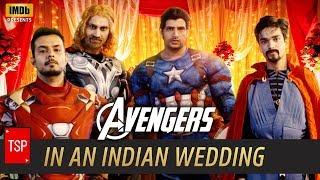 Avengers in Indian Wedding   TSP