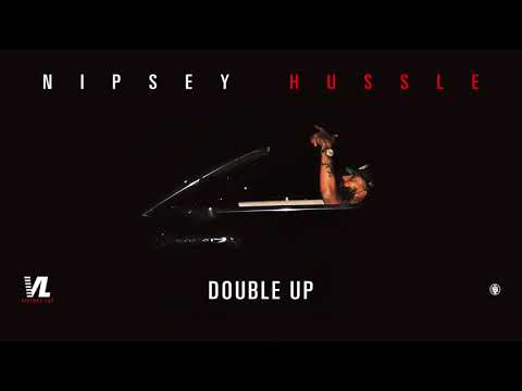 Double Up Nipsey Hussle Victory Lap Official Audio