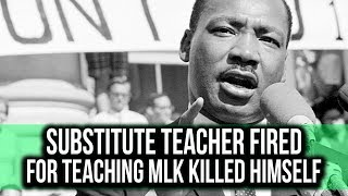 Substitute teacher fired for teaching fake MLK history