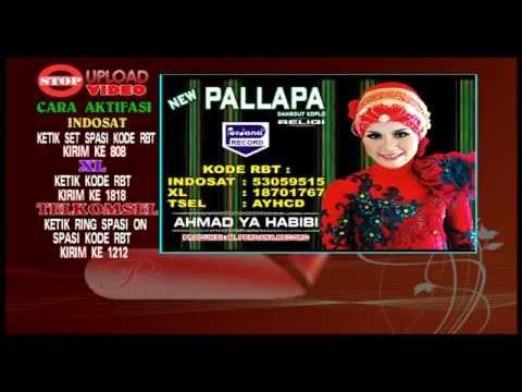 New Pallapa - Ahmad Ya Habibi - Dwi Ratna [ Official ]
