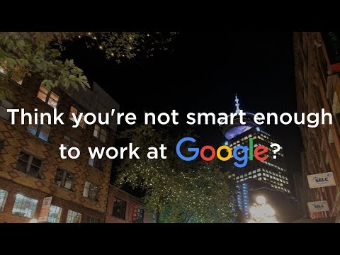 Xxx Mp4 Think You Re Not Smart Enough To Work At Google Well Think Again 3gp Sex