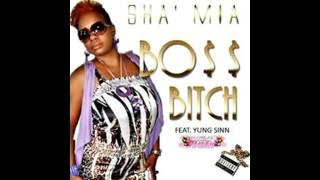 BO$$ BITCH SHA'MIA FT/ YUNG SINN