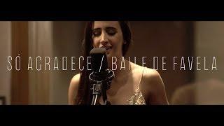 """""""Baile De Favela / Só Agradece"""" ao vivo (ESPECIAL MINI-TURNÊ) - Mariana Nolasco"""