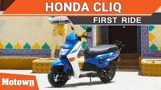 Honda Cliq | First Ride | Most affordable 110cc scooter | Motown India