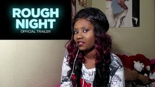 (NEW) Rough Night Trailer Reaction (Funny Reaction)