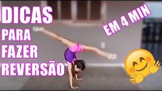 DICAS PARA FAZER REVERSÃO | Ginástica Rítmica