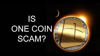 OneCoin Скоро будет Scam