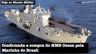 Confirmada a compra do HMS Ocean pela Marinha do Brasil