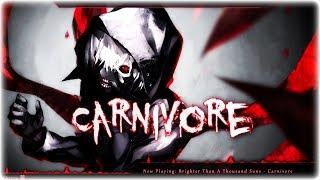 Nightcore - Carnivore