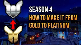 Overwatch - How To Make It From Gold To Platinum Rank