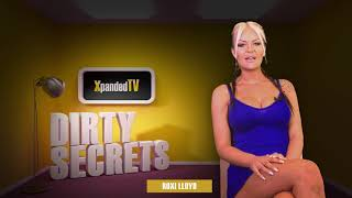 Dirty Secrets with Roxi Lloyd - Hot and Sexy Xpanded TV Babeshow Hostess