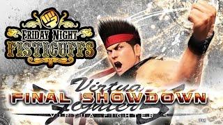 Friday Night Fisticuffs - Virtua Fighter 5 Final Showdown