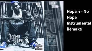 Hopsin - No Hope Instrumental Remake