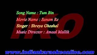 Tum Bin Mp3 Karaoke | Sanam re