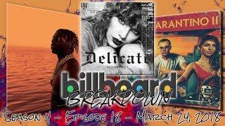 Billboard BREAKDOWN - Hot 100 - March 24, 2018