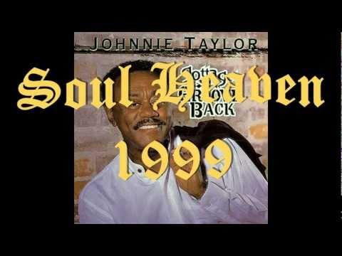 Johnnie Taylor Soul Heaven