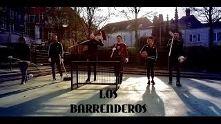 WIJ ZIJN LOS BARRENDEROS !!!