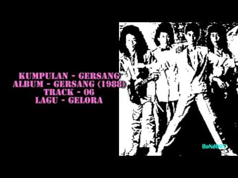 Gersang - Gersang - 06 - Gelora